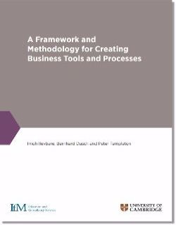 A Framework for developing business tools and processes