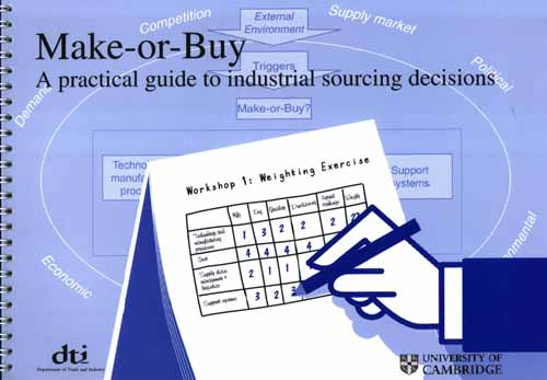 Technology Management Decisions: Make-or-Buy: A Practical Guide To Industrial Sourcing